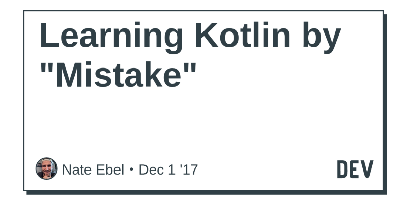 Learning Kotlin by