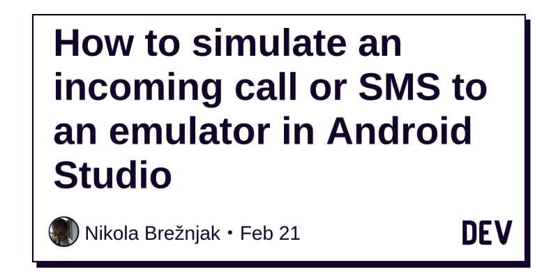 How to simulate an incoming call or SMS to an emulator in