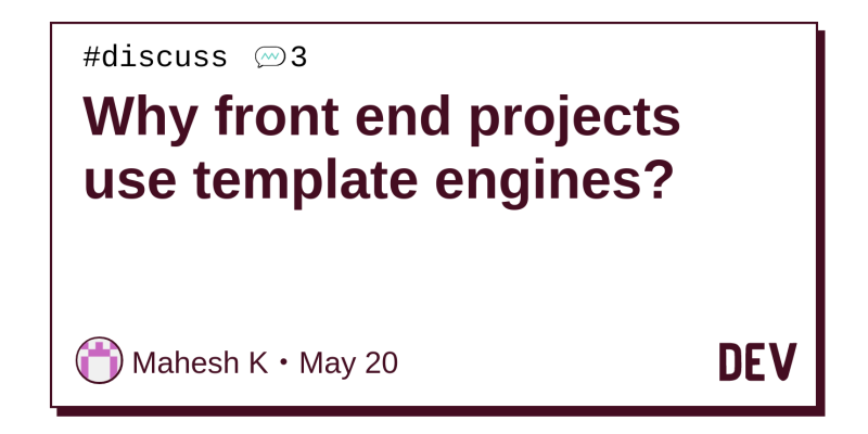 I am referring to template engines like Handlebar JS and EJS