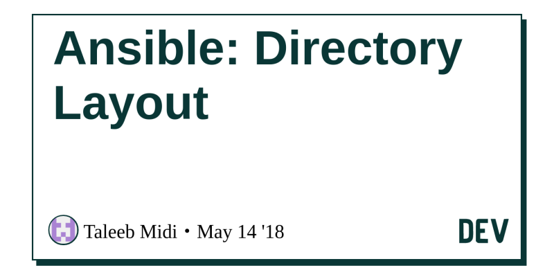 Ansible: Directory Layout - DEV Community 👩 💻👨 💻