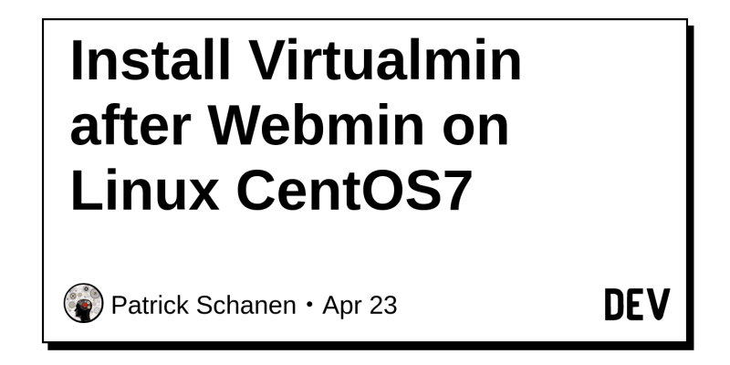 Install Virtualmin after Webmin on Linux CentOS7 - DEV
