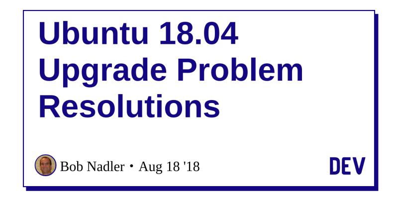 Ubuntu 18 04 Upgrade Problem Resolutions - DEV Community