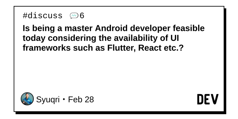 Is being a master Android developer feasible today considering the