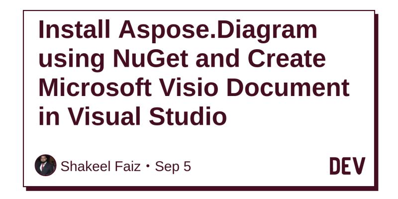 Install Asposediagram Using Nuget And Create Microsoft Visio
