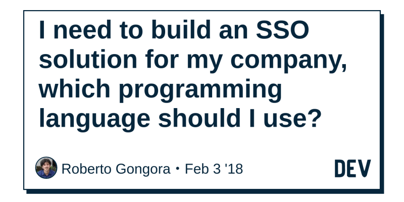 I need to build an SSO solution for my company, which programming