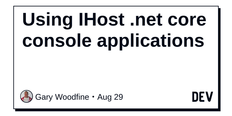 Using IHost .net core console applications
