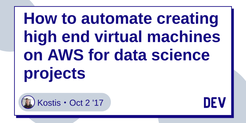 How to automate creating high end virtual machines on AWS for data