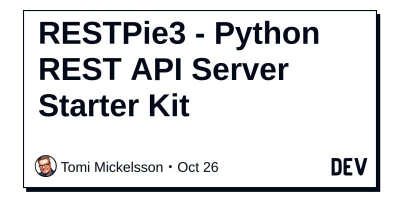 RESTPie3 - Python REST API Server Starter Kit - DEV