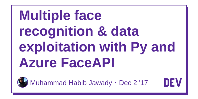 Multiple face recognition & data exploitation with Py and