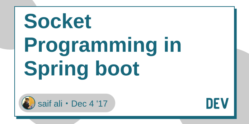 Socket Programming in Spring boot - DEV Community 👩 💻👨 💻