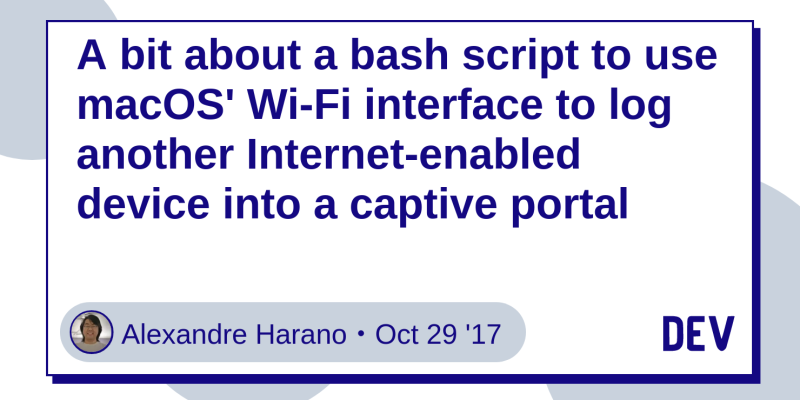 A bit about a bash script to use macOS' Wi-Fi interface to