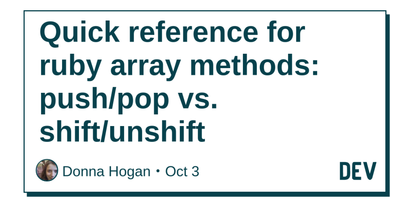 Quick reference for ruby array methods: push/pop vs  shift
