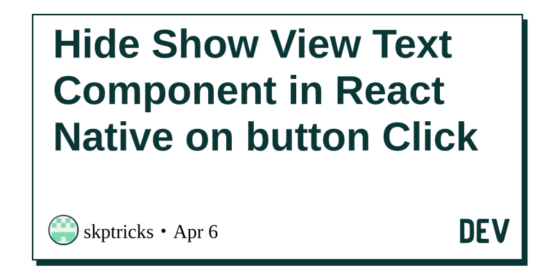 Hide Show View Text Component in React Native on button