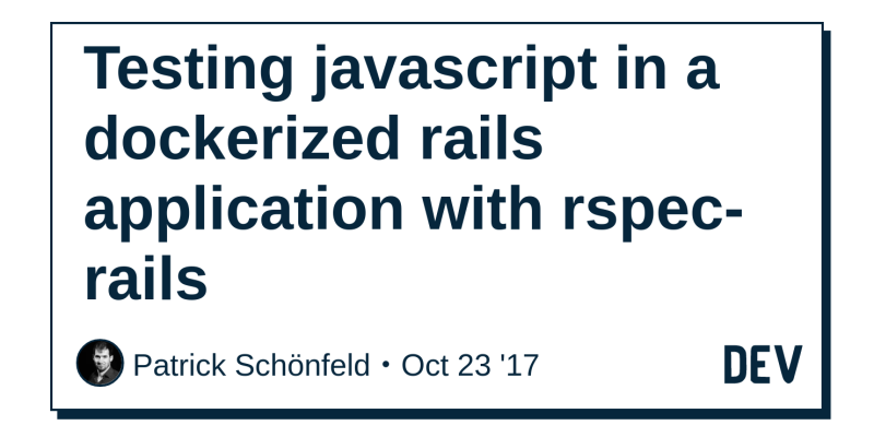 Testing javascript in a dockerized rails application with rspec