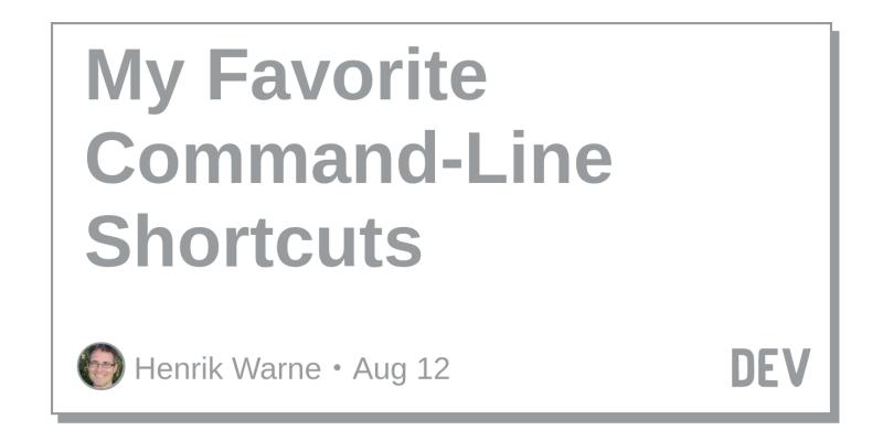 My Favorite Command-Line Shortcuts
