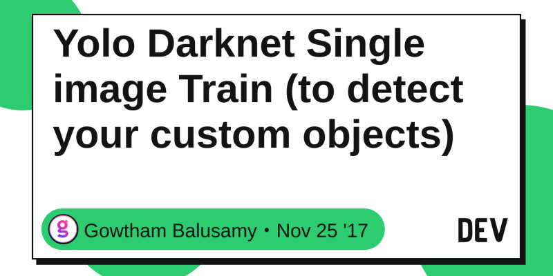 Yolo Darknet Single image Train (to detect your custom