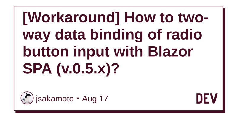 Workaround] How to two-way data binding of radio button input with