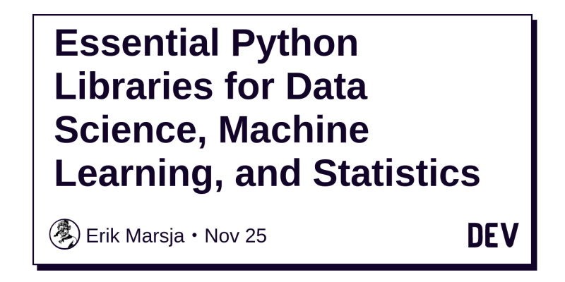 Essential Python Libraries for Data Science, Machine