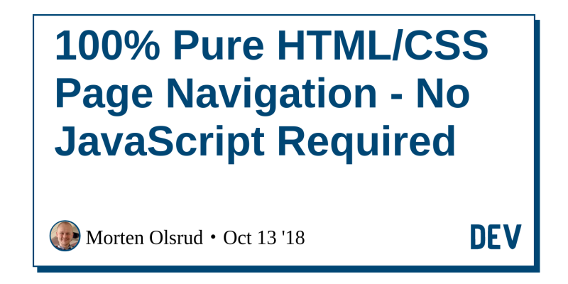 100% Pure HTML/CSS Page Navigation - No JavaScript Required - DEV