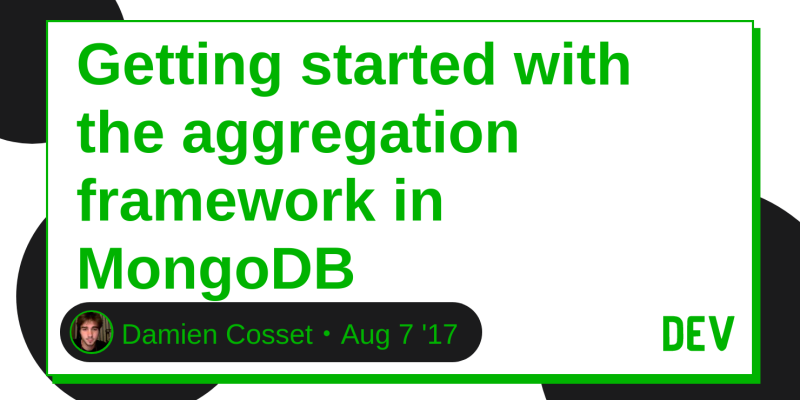 Discussion of Getting started with the aggregation framework in