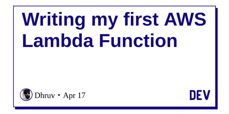 Writing my first AWS Lambda Function - DEV Community