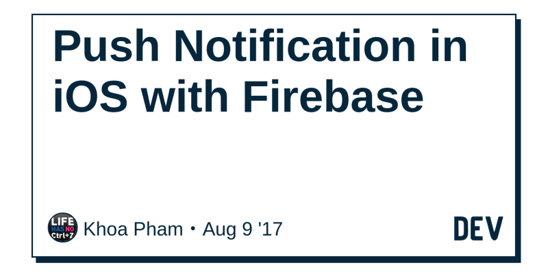 Push Notification in iOS with Firebase - DEV Community 👩 💻👨 💻
