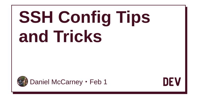 SSH Config Tips and Tricks - DEV Community 👩 💻👨 💻