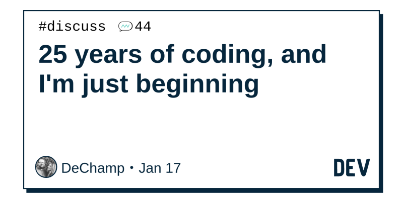 QnA VBage 25 years of coding, and I'm just beginning