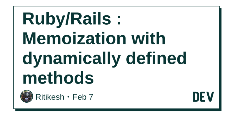 Ruby/Rails : Memoization with dynamically defined methods