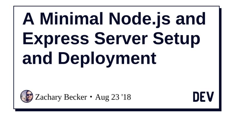 A Minimal Node js and Express Server Setup and Deployment - DEV