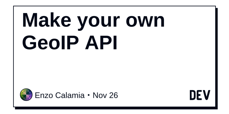 Discussion of Make your own GeoIP API — DEV