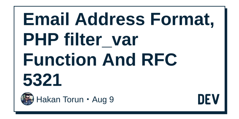 Email Address Format, PHP filter_var Function And RFC 5321