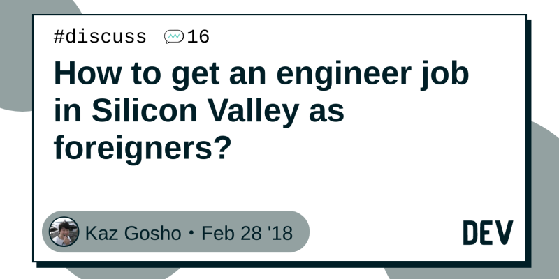How to get an engineer job in Silicon Valley as foreigners