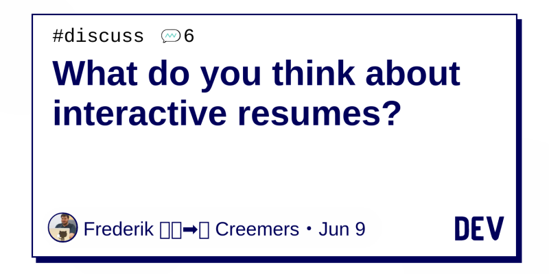 What do you think about interactive resumes? - DEV Community ...