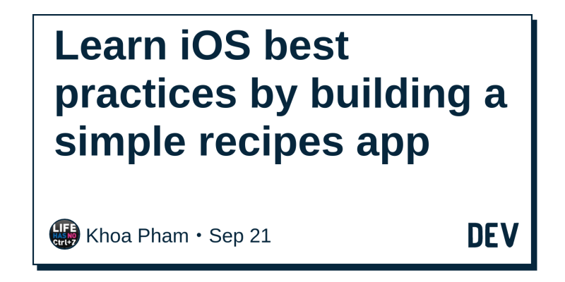 Learn iOS best practices by building a simple recipes app