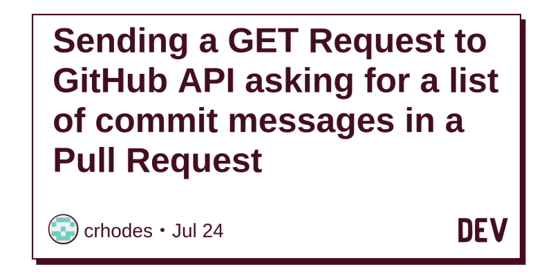 Sending a GET Request to GitHub API asking for a list of