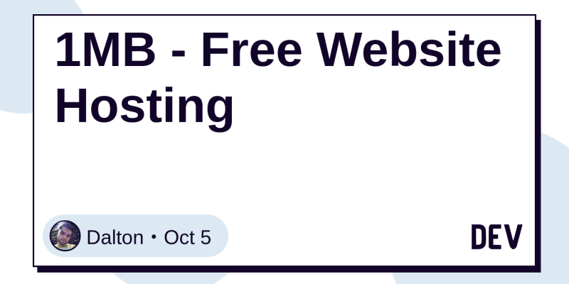 1MB - Free Website Hosting - DEV Community 👩 💻👨 💻