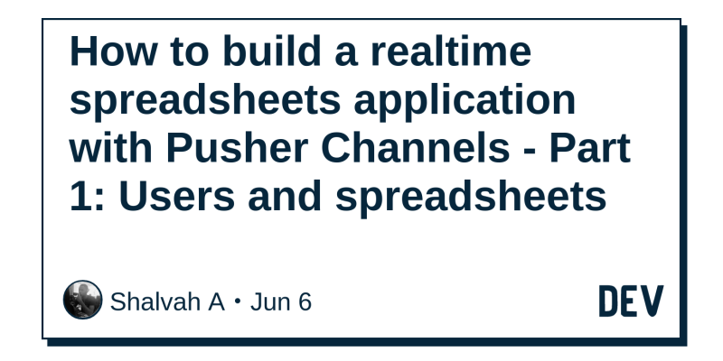 How to build a realtime spreadsheets application with Pusher