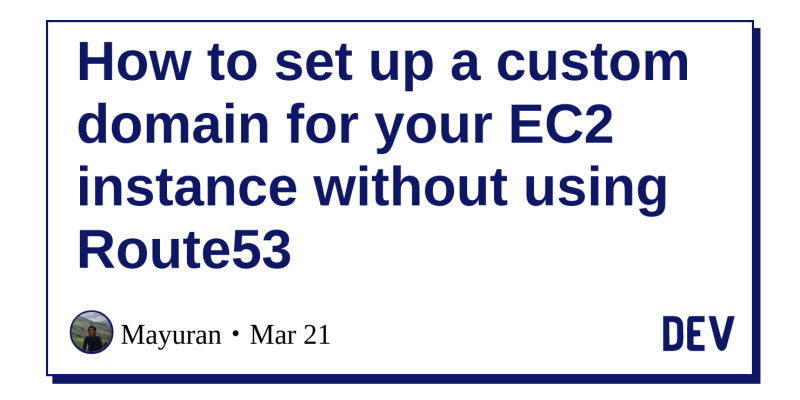 How to set up a custom domain for your EC2 instance without using
