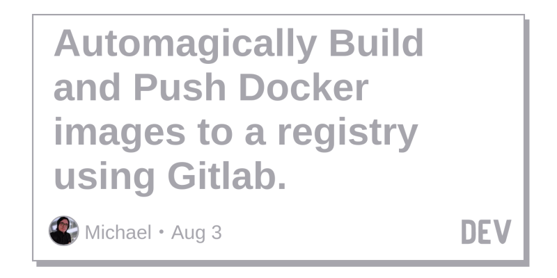 Automagically build and push Docker images to a registry