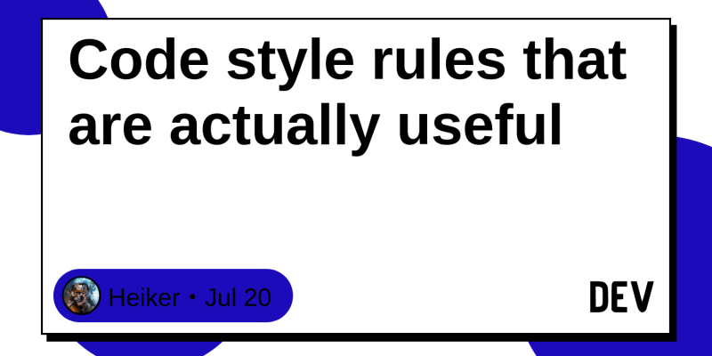 Code style rules that are actually useful
