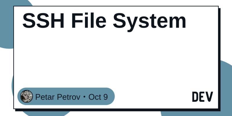 SSH File System - DEV Community 👩 💻👨 💻