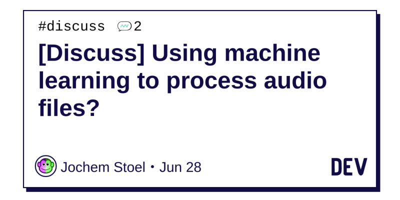 Discuss] Using machine learning to process audio files