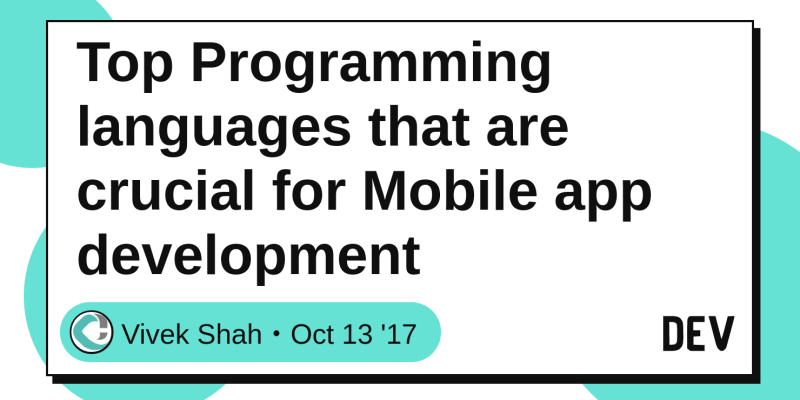 Top Programming languages that are crucial for Mobile app