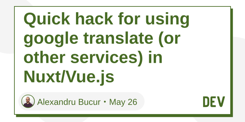 Quick hack for using google translate (or other services) in
