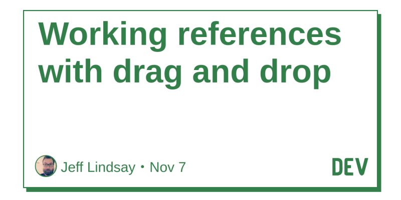 Working references with drag and drop - DEV Community