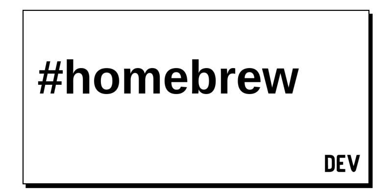 Homebrew - DEV Community 👩 💻👨 💻