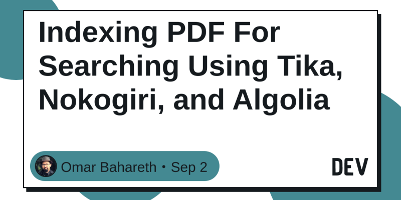 Indexing PDF For Searching Using Tika, Nokogiri, and Algolia