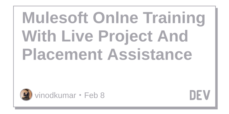 Mulesoft Onlne Training With Live Project And Placement Assistance ...