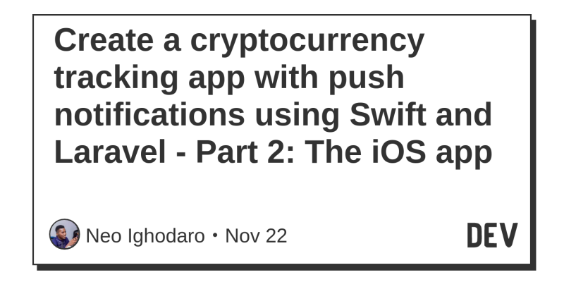 Create a cryptocurrency tracking app with push notifications using